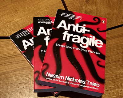 Antifragile: Things That Gain from Disorder, by Nassim Nicholas Taleb