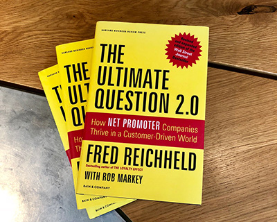 The Ultimate Question 2.0, by Fred Reichheld and Rob Markey