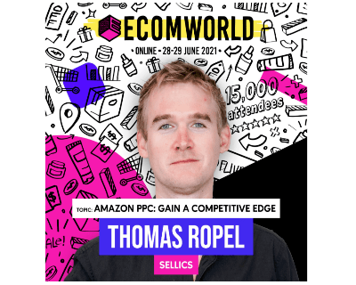 Sellics' CMO Thomas Ropel will be a featured speaker at Ecom World 2021