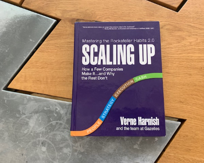 Scaling Up – An introduction to the challenges of Scaling your Business by Verne Harnish