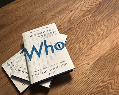 'Who': The A method for Hiring, by Geoff Smart & Randy Street